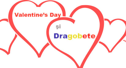 Valentine's day si Dragobetele - ziua indragostitilor